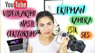 Youtube Videolarımı Nasıl Çekiyorum? | Youtube