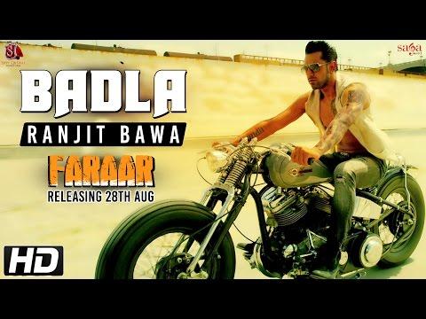 Badla Faraar  Ranjit Bawa