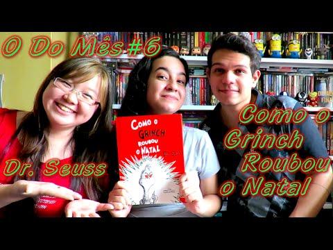 O Do Mês #6 - Como o Grinch Roubou o Natal | Cultura e Próxima Leitura
