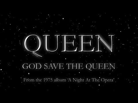 God Save The Queen - Queen