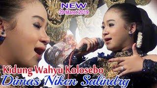 Kidung Wahyu Kolosebo - Dimas Niken Salindry Terbaru 20 Maret 2019