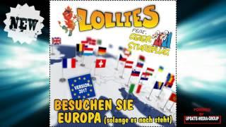 LOLLIES feat. GEIER STURZFLUG Besuchen Sie Europa (solange es noch steht) Version 2017