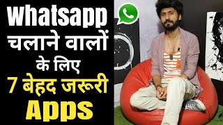 7 Must Have Apps for Whatsapp Users   Technical dost