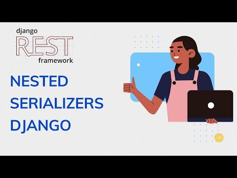 Nestest serizlizer django rest framework | Django rest framework Hindi thumbnail