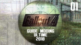 Fallout 4 Ultimate mod Edition 2018 01 Tuto Moding FR
