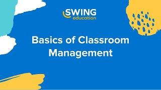 Webinar: Basics Of Classroom Management