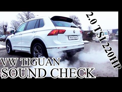 VW Tiguan 2.0 TSI 220HP / 162kW - SOUND CHECK