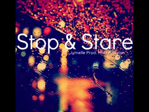 Stop & Stare (Prod. Matt Houston)