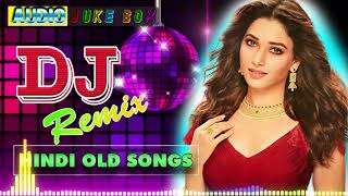Hindi Old Dj Song ❤️ 90's Hindi Superhit Dj Mashup Remix Song ❤️ Old is Gold (Hi Bass Dholki Mix)
