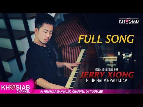 Jerry Xiong 'Hlub Hauv Npau Suav' (Official Full Song)