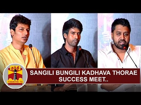 Sangili Bungili Kadhava Thorae Success Meet | Jiiva | Soori | Ike – Thanthi Tv