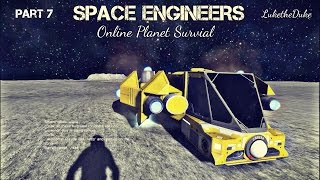 """Space Engineers: Online Public Planet Survival Part 7 """"DOWNFALL"""""""