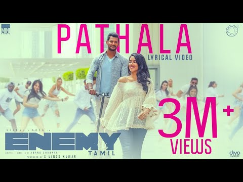 Pathala - Lyric Video | Enemy (Tamil)