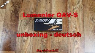 Lumenier QAV-S JohnnyFPV Special Edition - unboxing deutsch - team #bckflp