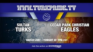 Lady Turk Volleyball - Sultan vs Cedar Park Christian