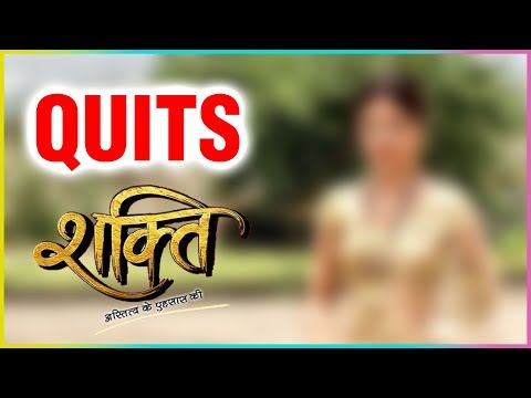 After Vivian Dsena, This Actress QUITS Shakti Astitva Ke Ehsaas Ki?