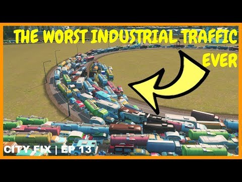 How To Fix The Worst Industrial Traffic | CITY FIX | Cities Skylines