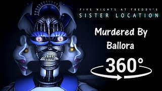 360°| Murdered by Ballora in Parts and Service - FNAF Sister Location [SFM] (VR Compatible)