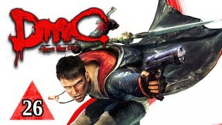 DMC Devil May Cry Walkthrough - Part 26 Devil Has Talent Let's Play 2013 Gameplay Commentary