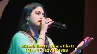 MAA MUJE APNE ANCHAL ME CHUPALE..BY NIMA BHATT------MITESH BHATT..+91 94273 24898.