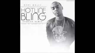Hotline Bling - Baby Wally  [ remix] Drake