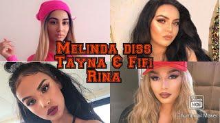 Melinda Diss😱 Tayna  Rina   Fifin😱( Melinda A Don Pak)