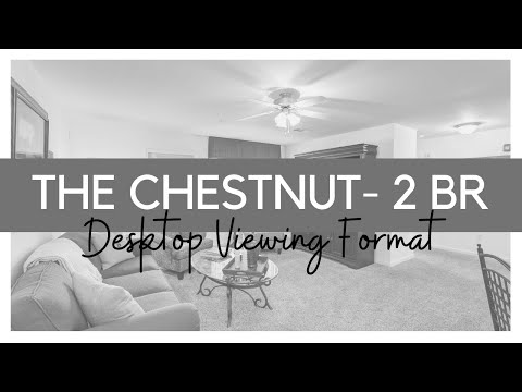 (Desktop Format)The Chestnut - 2 BR
