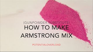 How To Make Armstrong Mix (ish)
