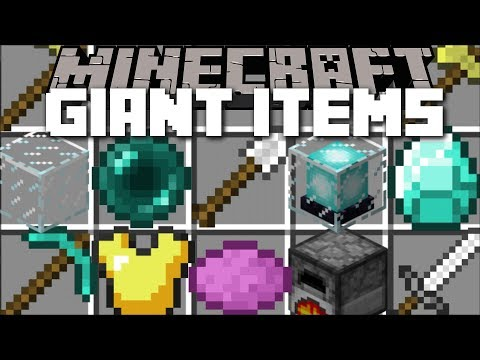 Minecraft GIANT ITEMS MOD / USE GIANT TOOLS AND WEAPONS FOR SURVIVAL !! Minecraft