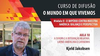 Kjeld Jakobsen: a Europa e a integração regional latino-americana e caribenha