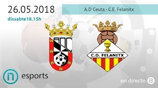 Tercera Divisió // AD Ceuta - CD Felanitx - Video Youtube