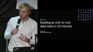Building an End-to-End Data Stack in Thirty Minutes