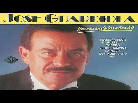 José Guardiola - Recordando los 60