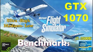 Microsoft Flight Simulator 2020 GTX 1070 - 1080p - All Settings - 900p - Performance Benchmarks