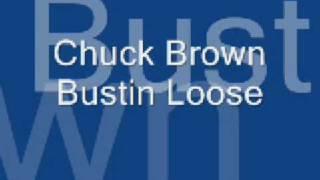 Chuck Brown - Bustin Loose