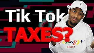 Do You Have to Pay Taxes on Money from TikTok??   Taxes on the TikTok Creator Fund