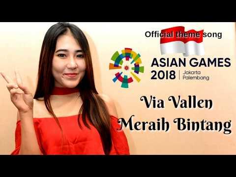 , title : 'Via Vallen-Meraih Bintang Lirik (Official theme song Asian Games 2018 Lirik)'
