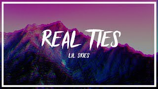 Lil Skies   Real Ties (Lyrics)