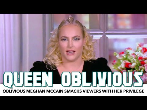 Oblivious Meghan McCain Smacks Viewers With Her Privilege