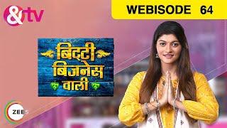 Bitti Business Wali - बिट्टी बिजनेस वाली - Hindi Tv Show - Epi 64 - August 13, 2018 - Webisode