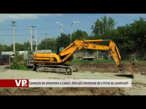Conducta de alimentare a Lukoil, distrusă intenționat de o firmă de construcții