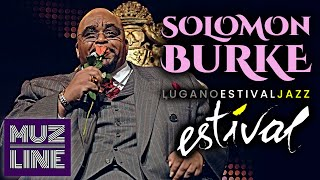 Solomon Burke - Estival Jazz Lugano 2009
