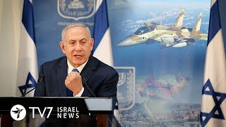 Netanyahu warns of consequence to Hezbollah's aggression - TV7 Israel News 5.12.18