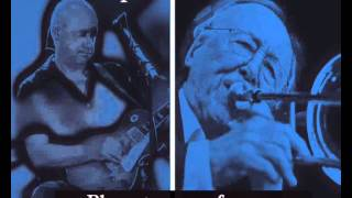 Mark Knopfler & Chris Barber - Blues stay away from me  (Live)