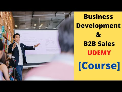 Business Development and B2B Sales for Startups Full Course Udemy