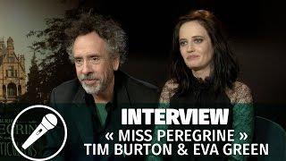 Tim Burton et Eva Green - « Miss Peregrine »