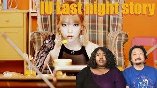 IU Last Night Story MV Reaction