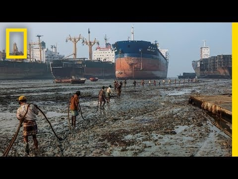 Where Ships Go to Die, Workers Risk Everything | National Geographic