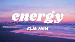 Tyla Jane - energy (Lyric Video)