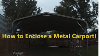 Part 1 - How to Enclose a Metal Carport - Installing Side Sheet Metal